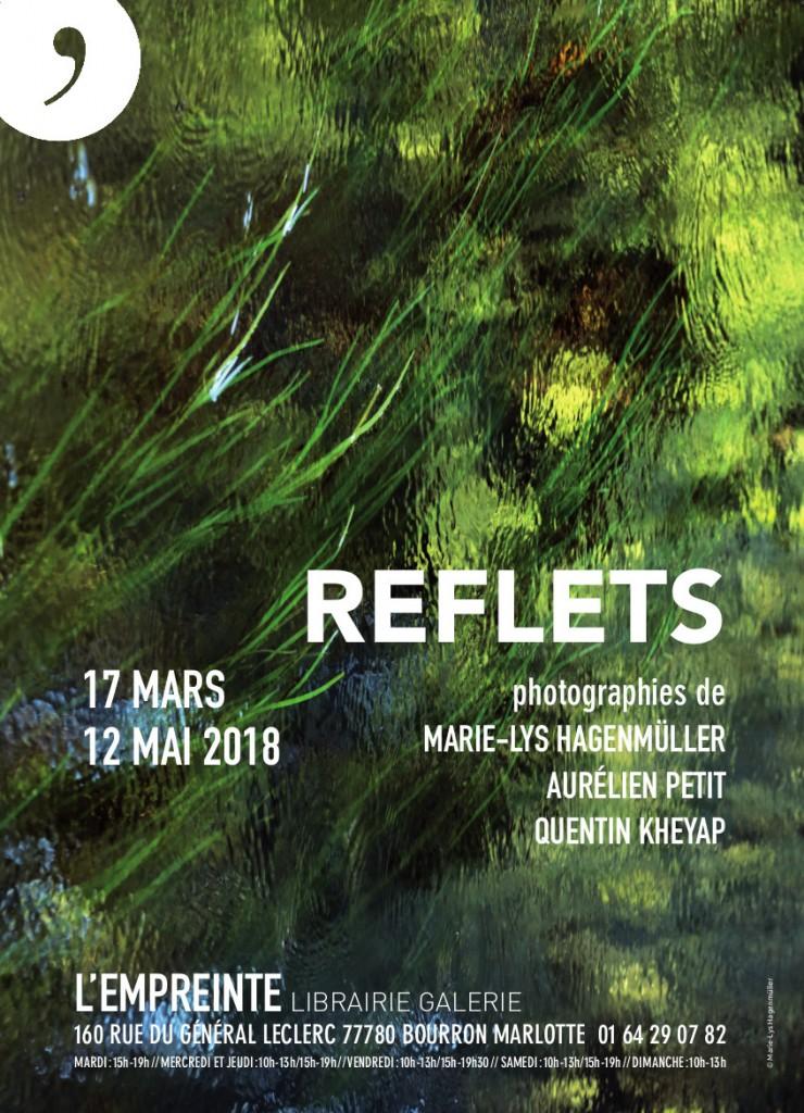 REFLETS - Exposition collective :  Marie-Lys Hagenmüller - Aurélien Petit - Quentin Kheyap